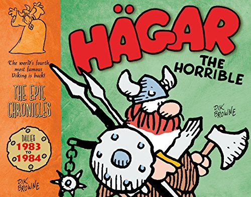 Hagar the Horrible The Epic Chronicles Dailies 1983-1984 [Browne, Dik] (Tapa Dura)