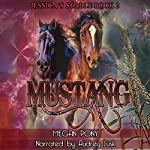 Mustang: A Shifter Romance: Jessica's Stable, Part 2 | Megan Pony