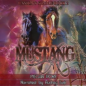 Mustang: A Shifter Romance Audiobook
