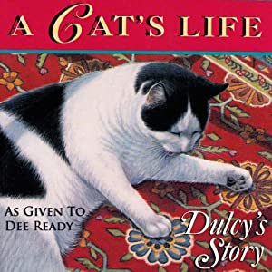A Cat's Life: Dulcy's Story Audiobook