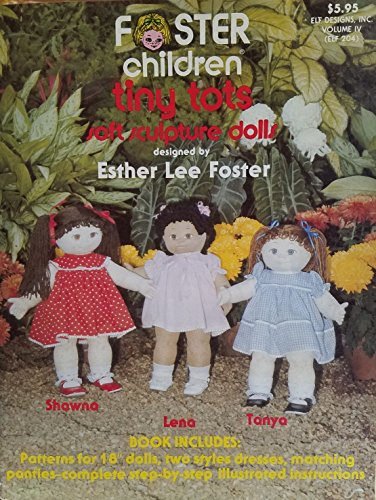 Foster Children. Tiny Tots Soft Sculpture Dolls
