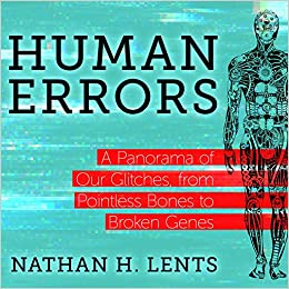 Human Errors: A Panorama of Our Glitches, From Pointless