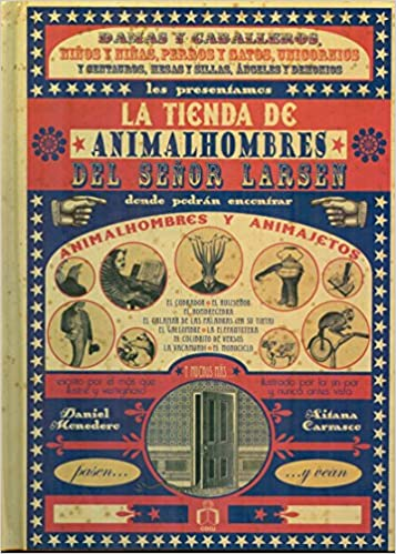 La tienda de animalhombres del se/ntilde;or Larsen (Spanish Edition): Daniel Monedero: 9786077749141: Amazon.com: Books