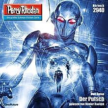 Der Putsch (Perry Rhodan 2940) Hörbuch von Uwe Anton Gesprochen von: Renier Baaken