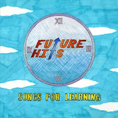 Future Hits - Songs for Learning by Future Hits (2012-05-04