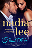 A Final Deal (Blake & Faith Standalone) (Billionaires' Brides of Convenience Book 8)