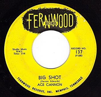 2b4d552701c Ace Cannon - Big Shot Tie me To Your Apron Strings Again (VG 45 rpm) -  Amazon.com Music
