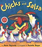 Chicks and Salsa, Aaron Reynolds, 158234972X