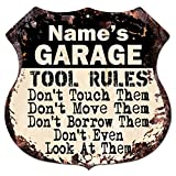 Name's GARAGE TOOL RULES Custom Personalized Sign Rustic Chic Sign Vintage Retro 11.5'x 11.5' Shield Metal Plate Store Home man cave Decor Funny Gift Ideas