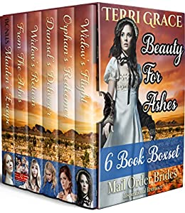 Beauty For Ashes 6 Book Boxset by [Grace, Terri, Read, Pure]
