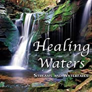 Healing Waters - Streams & Waterfalls: Nature Sounds For Sleep, Massage Therapy, Relaxa