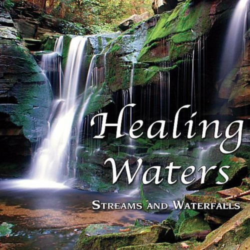 Healing Waters Streams Amp Waterfalls Nature Sounds For