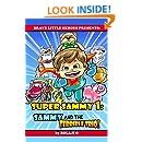 Super Sammy 1: The Terrible Trio (Early Reader Superhero Fiction - Kids Read Along Books) (Early Reader Superhero Fiction Series)