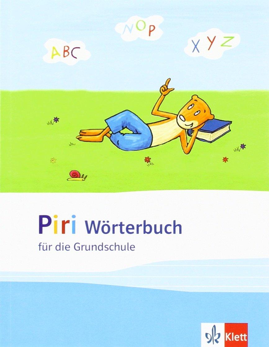 Piri Wörterbuch  Für Die Grundschule. 1. 4. Schuljahr