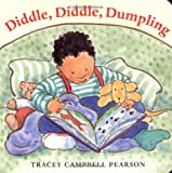Diddle, Diddle, Dumpling (Mother Goose Board Books)