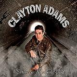 Between Me & God by Clayton Adams