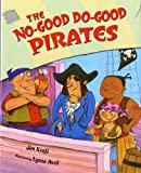 The No-Good Do-Good Pirates, Jim Kraft, 0807556955