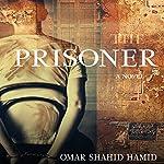 The Prisoner | Omar Shahid Hamid