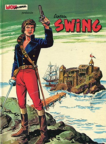 Mon Journal Presente Capt'ain Swing: La Canne Qui Tue ()