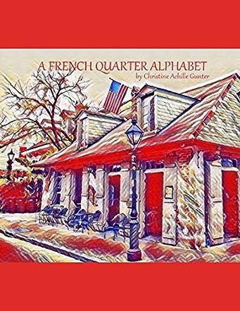 A French Quarter Alphabet