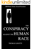 The Conspiracy against the Human Race: A Contrivance of Horror