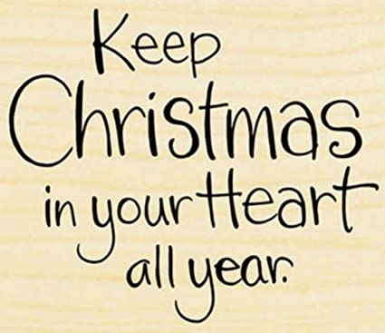 Image result for keep christmas in your heart all year images