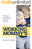 The Working Mommy's Manual
