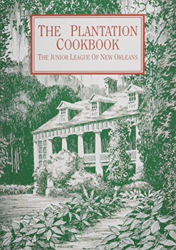 Plantation Cookbook: Junior League of New Orleans
