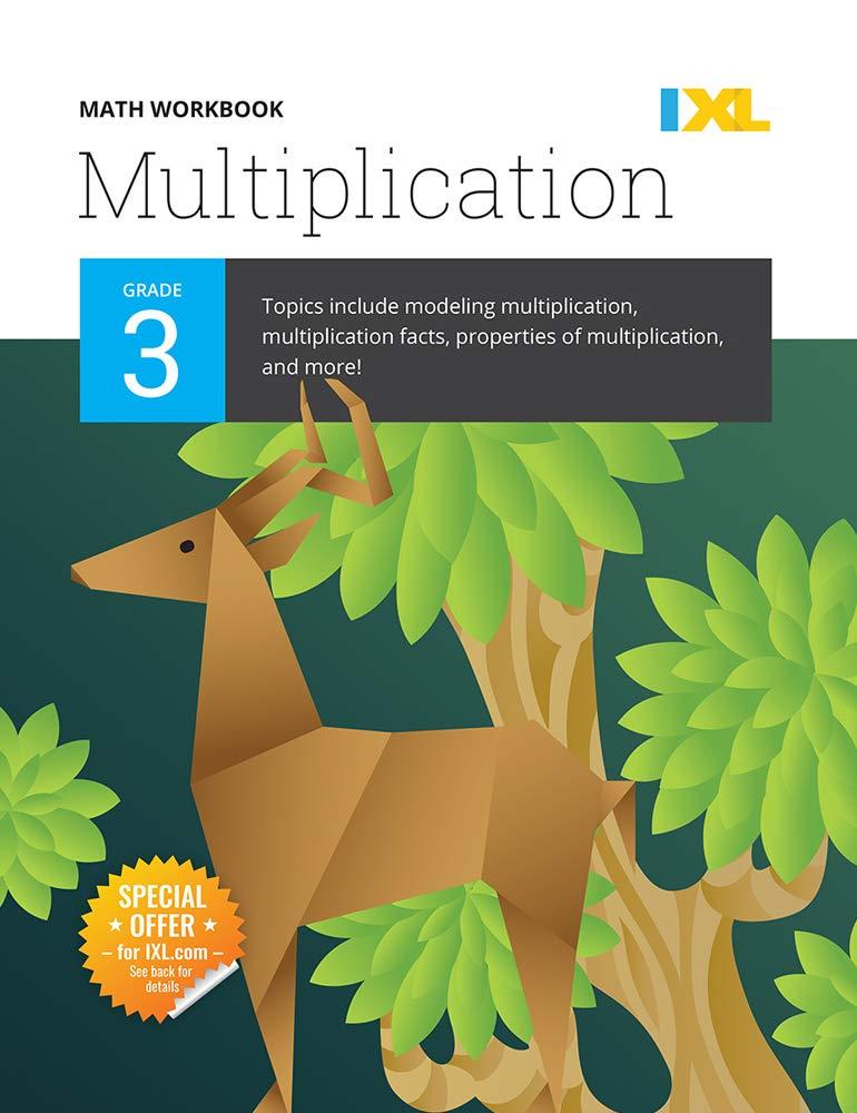 IXL Math Workbook: Grade 3 Multiplication: IXL Learning
