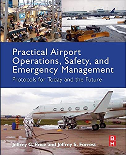 Practical Airport Operations, Safety, and Emergency Management