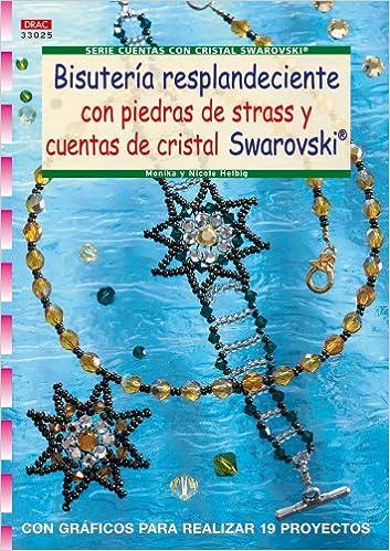 ... de Cris tal Swarovski (Serie Cuentas con Cristal Swarovski): con Graficos para Realizar 19 Proyectos: NICOLE HELBIG: 9788498741179: Amazon.com: Books