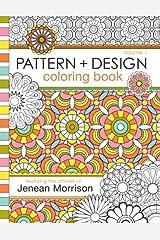 Pattern and Design Coloring Book (Jenean Morrison Adult Coloring Books) (Volume 1) Paperback