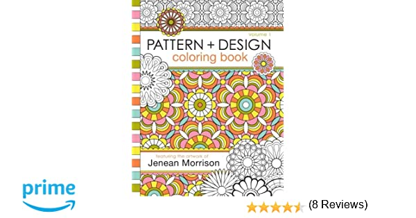 Mandala Design Coloring Book An Adult Coloring Book For Stress Relief Relaxation Meditation And Creativity Jenean Morrison Adult Coloring Books Volume 3