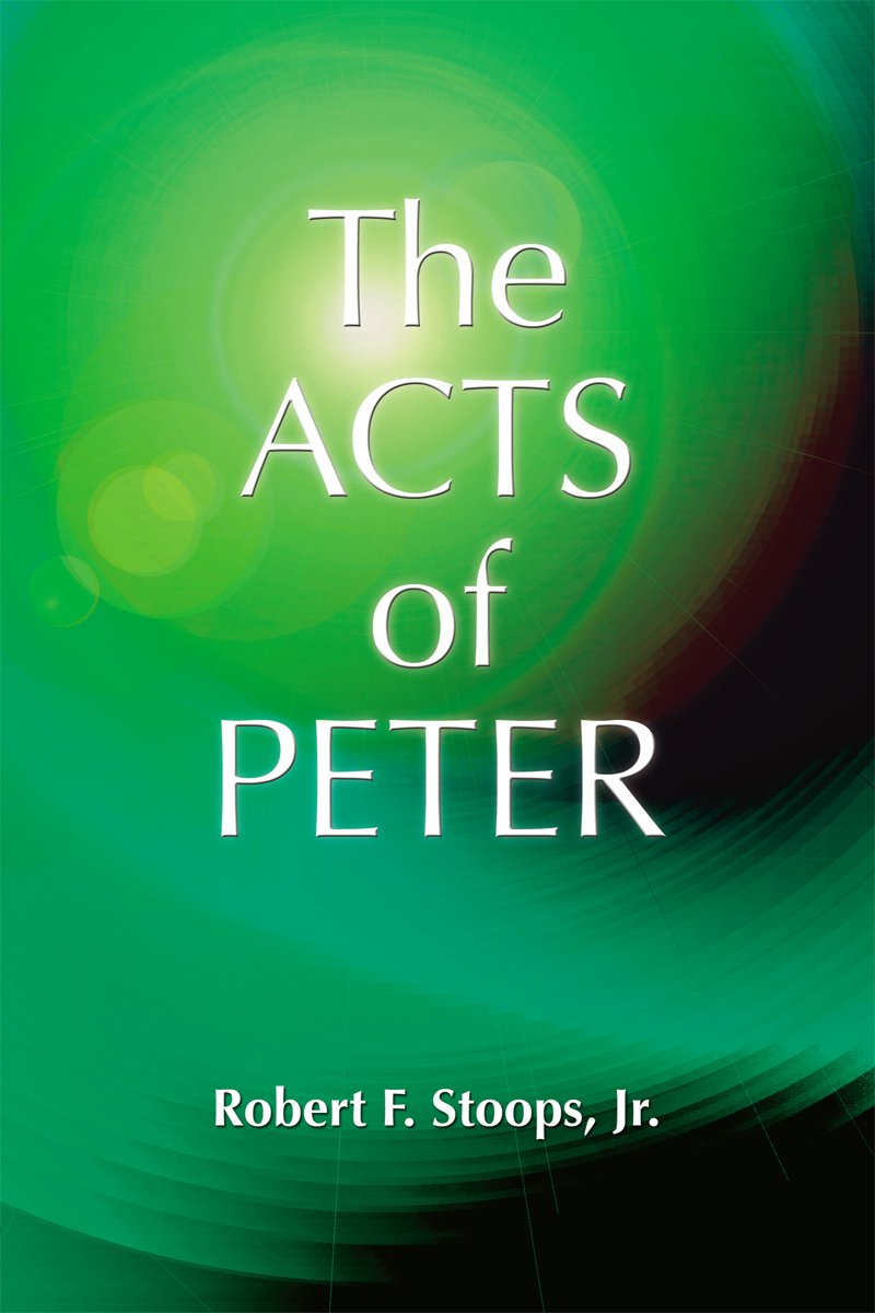 The Acts of Peter (Early Christian Apocrypha)