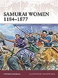 Samurai Women 1184-1877 (Warrior)