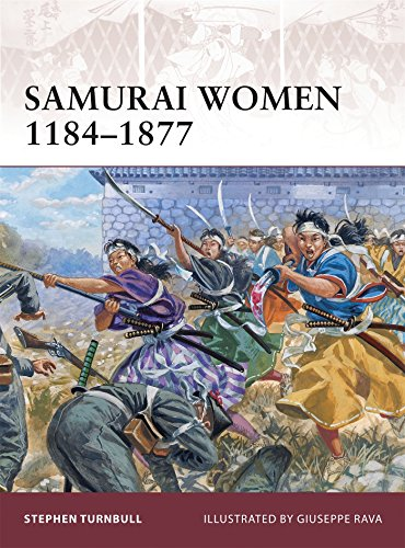 - Samurai Women 1184-1877 (Warrior)