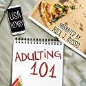 Adulting 101 Audiobook by Lisa Henry Narrated by Nick J. Russo