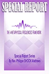 The 4 Metaphysical Frequencies Framework Kindle Edition