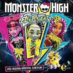 Elektrisiert (Monster High): Das Original-Hörspiel zum Film