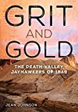 Image of Grit and Gold: The Death Valley Jayhawkers of 1849