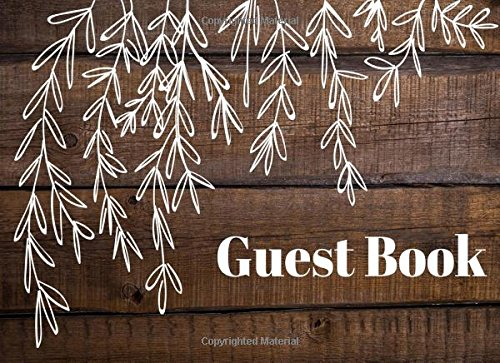 Guest Book: Rustic, Vacation Guest Book to Sign In, Airbnb, Guest House, Hotel, Bed and Breakfast, Lake House, Cabin (Elite Guest Book)