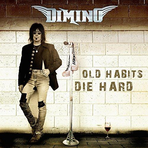 Old Habits Die Hard Dimino