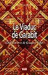 Viaduc de Garabit (le) par Rochès