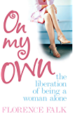 On My Own: The Liberation of Living Alone