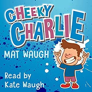 Cheeky Charlie Audiobook