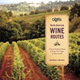 North American Wine Routes, Dave McIntyre and Tony Aspler, 160652125X
