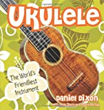 img - for Ukulele: The World's Friendliest Instrument book / textbook / text book