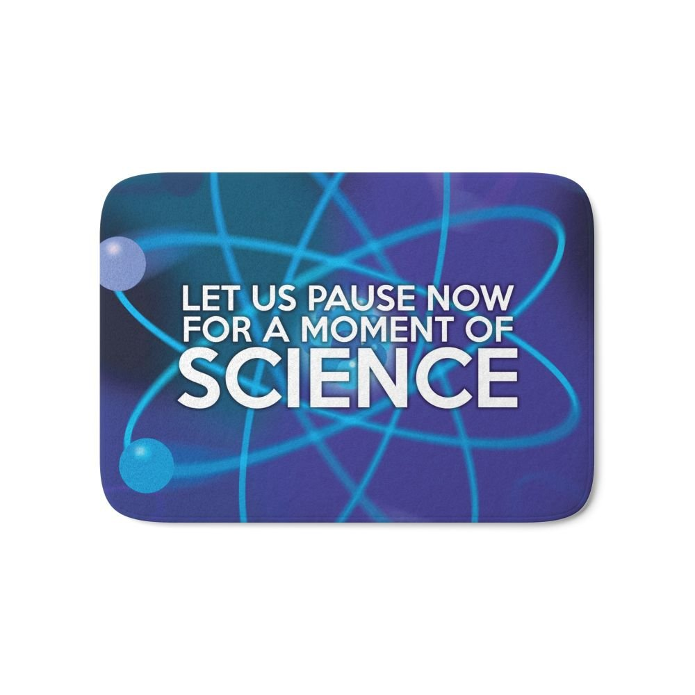 "Society6 LET US PAUSE NOW FOR A MOMENT OF SCIENCE Bath Mat 21"" x 34"""