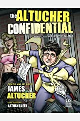 Altucher Confidential: Ideas for a World Out of Balance