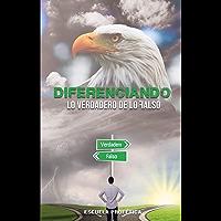 Escuela Profética Visión de Águila Módulo 2: Diferenciando lo Verdadero de lo Falso (Spanish Edition)